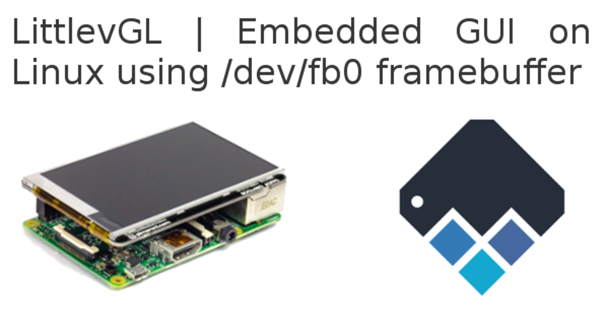 Embedded GUI Using Linux Frame Buffer Device with LittlevGL
