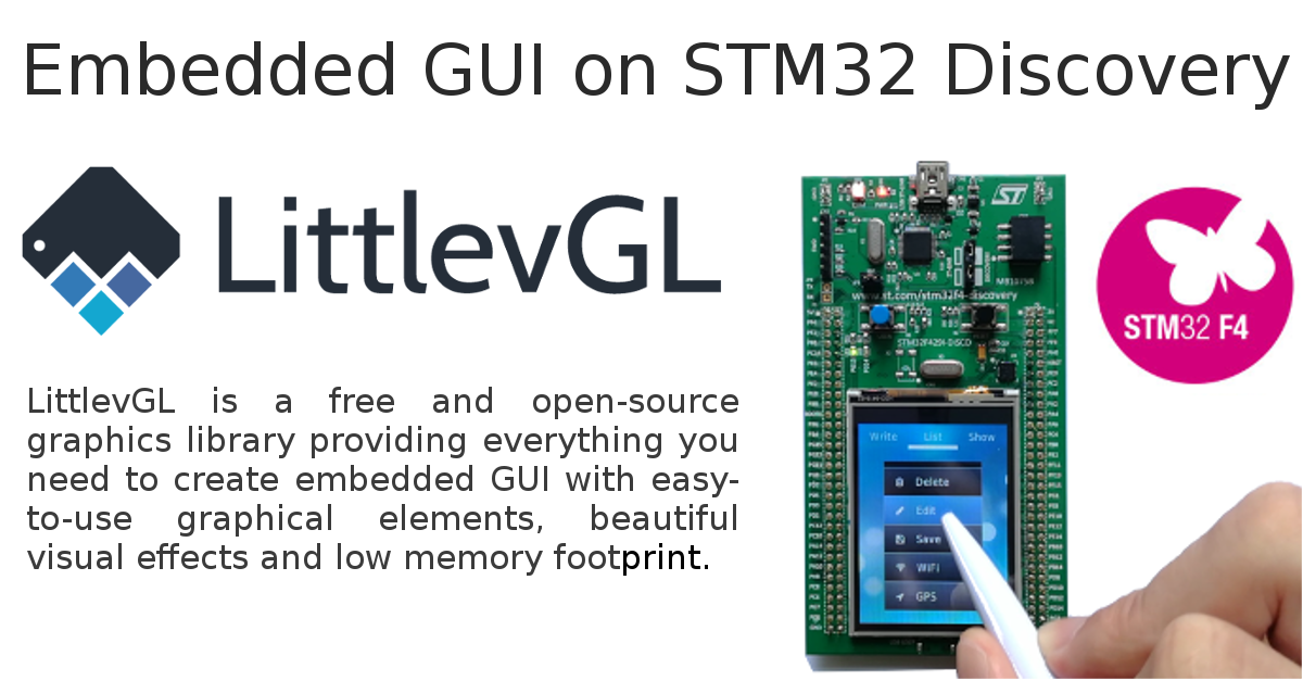 Embedded GUI on STM32 Discovery Board with Littlev Graphics Library